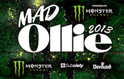 『MAD Ollie 2013』 powered by MONSTER ENERGY