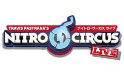 日本初上陸!あの『NITRO CIRCUS LIVE』がやってくる!!