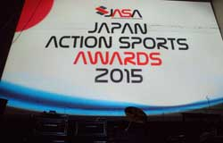 JAPAN ACTION SPORTS AWARDS 2015 受賞者決定!!