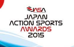 JAPAN ACTION SPORTS AWARDS 2015開催のお知らせ